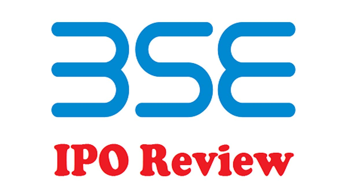 BSE IPO Review – Is It Worth Investing?