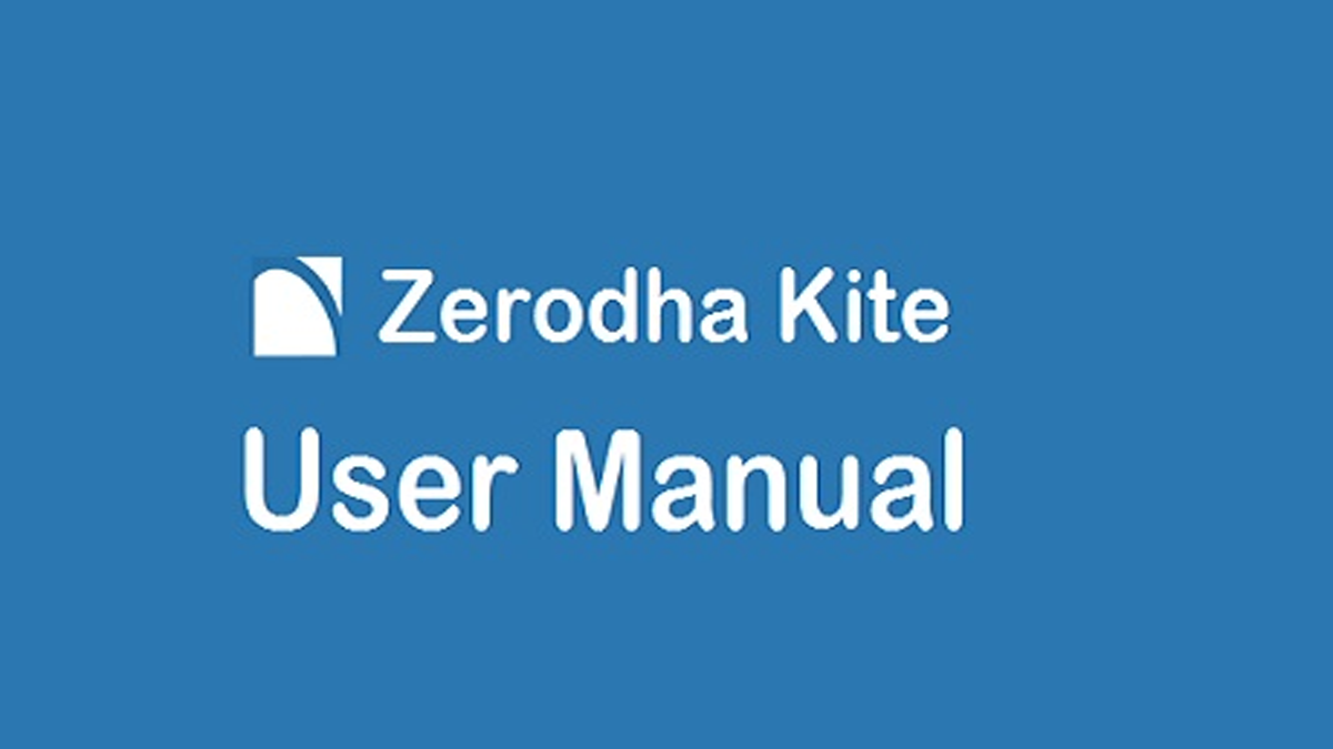 Zerodha Kite User Manual – Read Before You Start