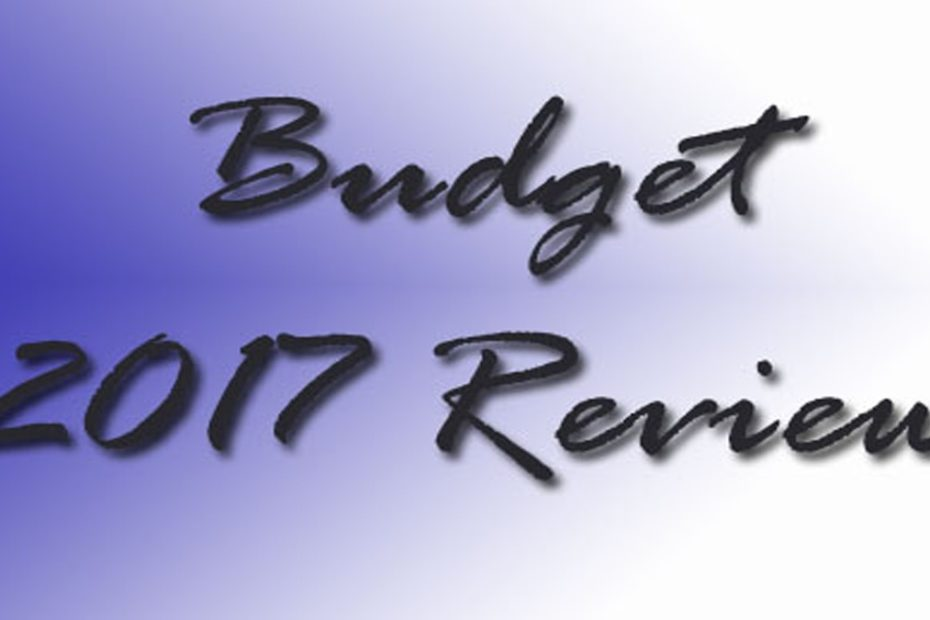 Budget 2017 Review