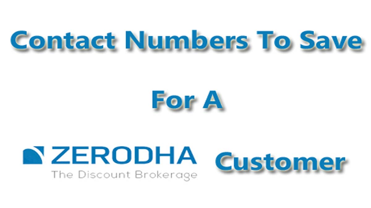 Zerodha Contact Details And Zerodha Customer Care Numbers
