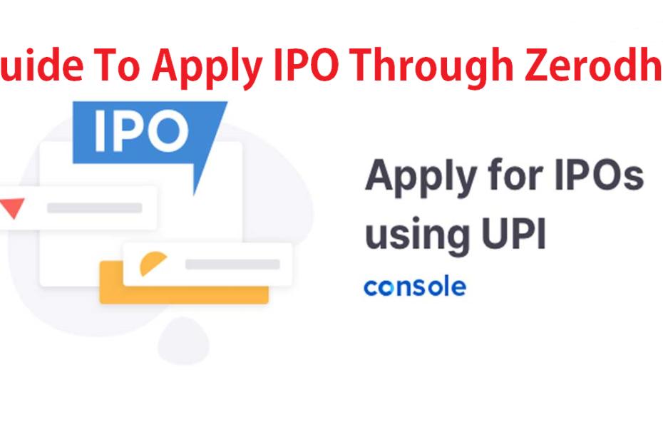 Guide To Apply IPO Through Zerodha