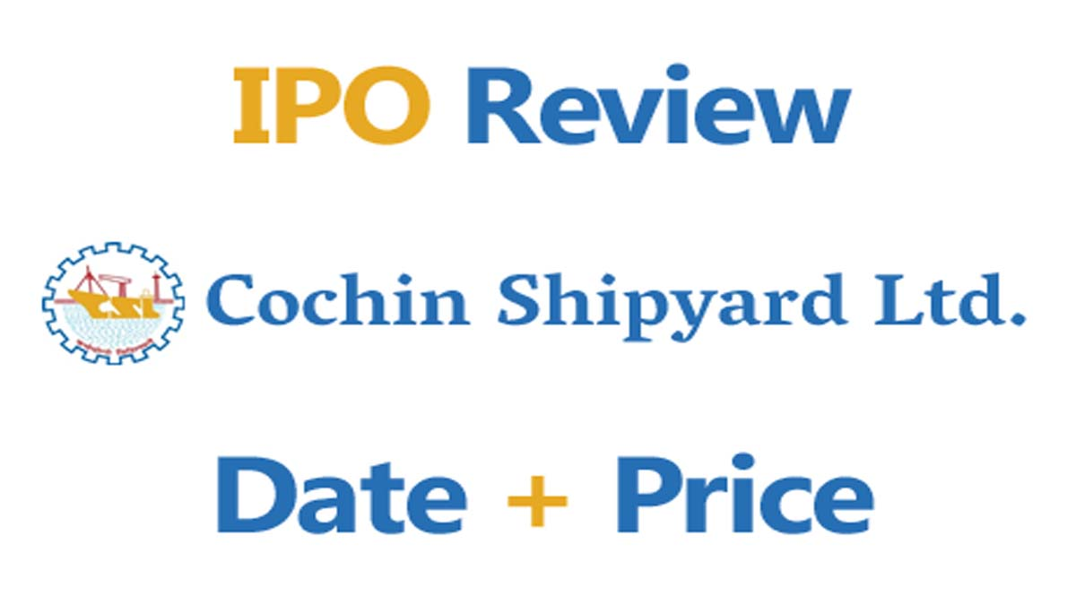 Cochin Shipyard Limited IPO Review