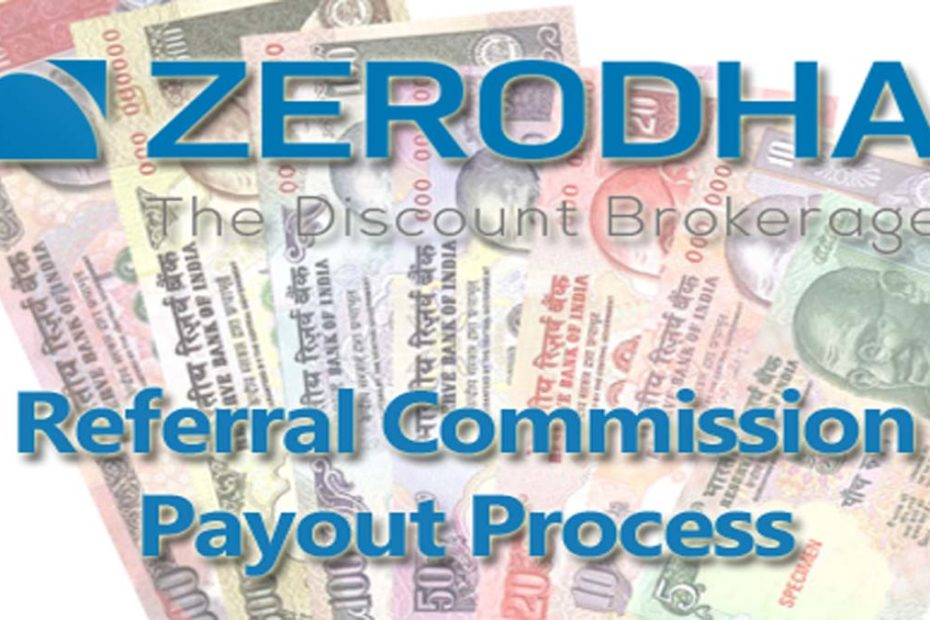 Zerodha Referral Commission Payout Process