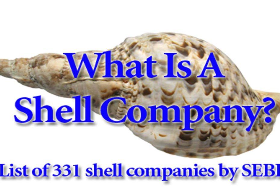 List Of Shell Companies Declared By SEBI