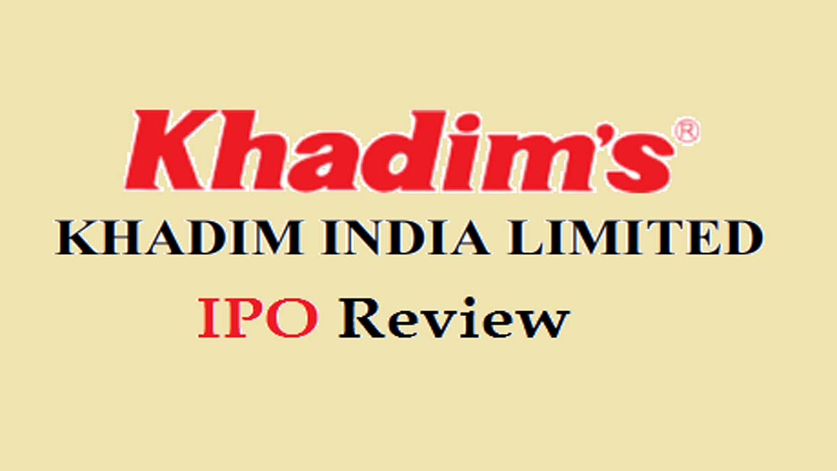 Khadim India Limited IPO Review (Khadim IPO)
