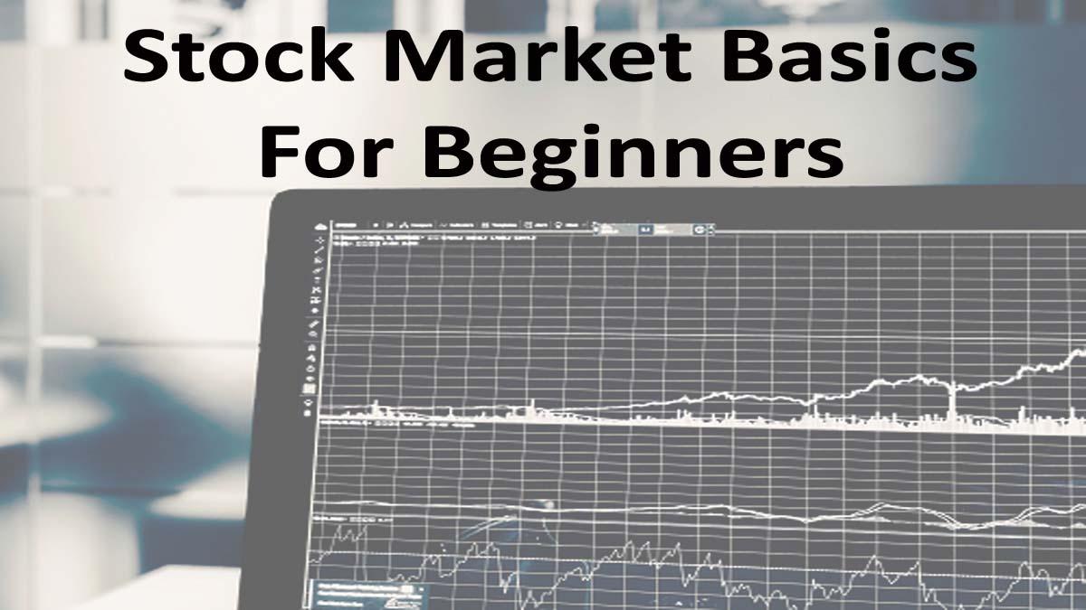 Stock Market Basics For Beginners New