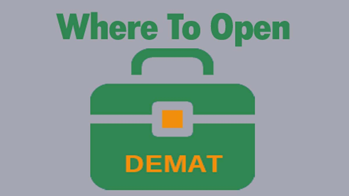 Where To Open Demat Account On 2019?