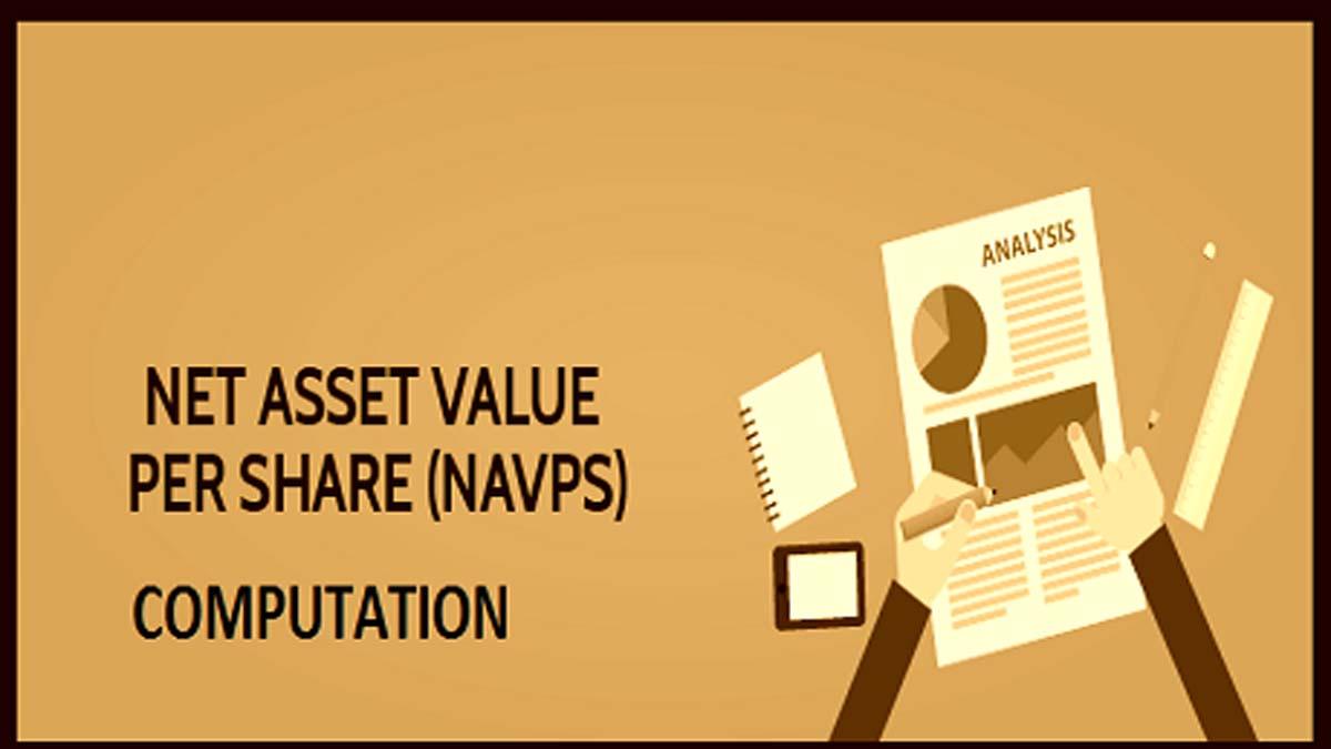 Net Asset Value Per Share Computation (NAV)