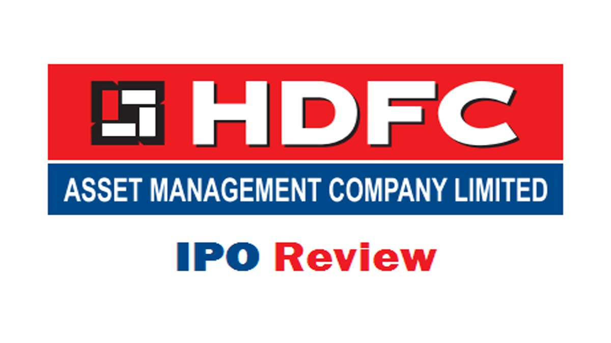 HDFC Asset Management Company Limited IPO Review