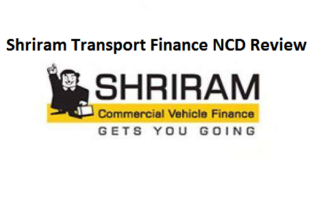 Shriram Transport Finance NCD Review (Date, Price, DRHP)