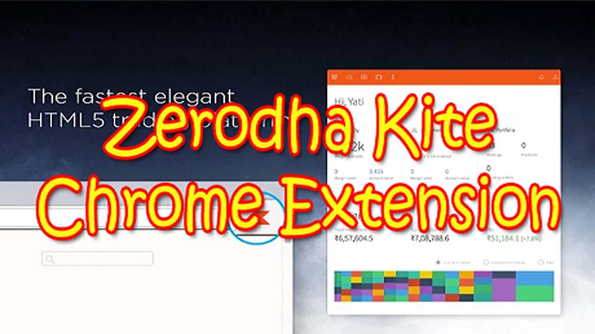 Zerodha Kite Chrome Extension – Simplifying Your Trading