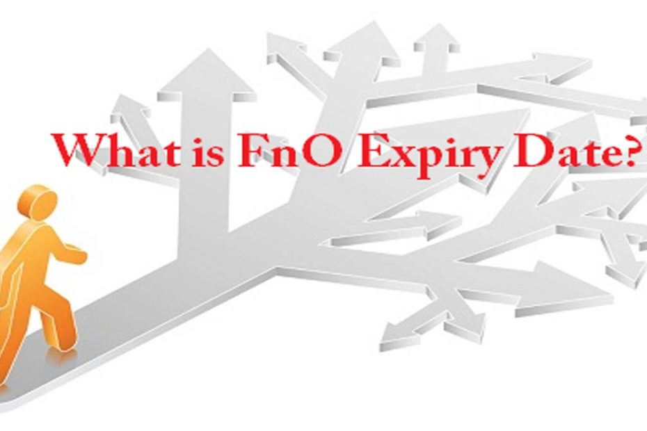 What is FnO Expiry Date in Stock Market