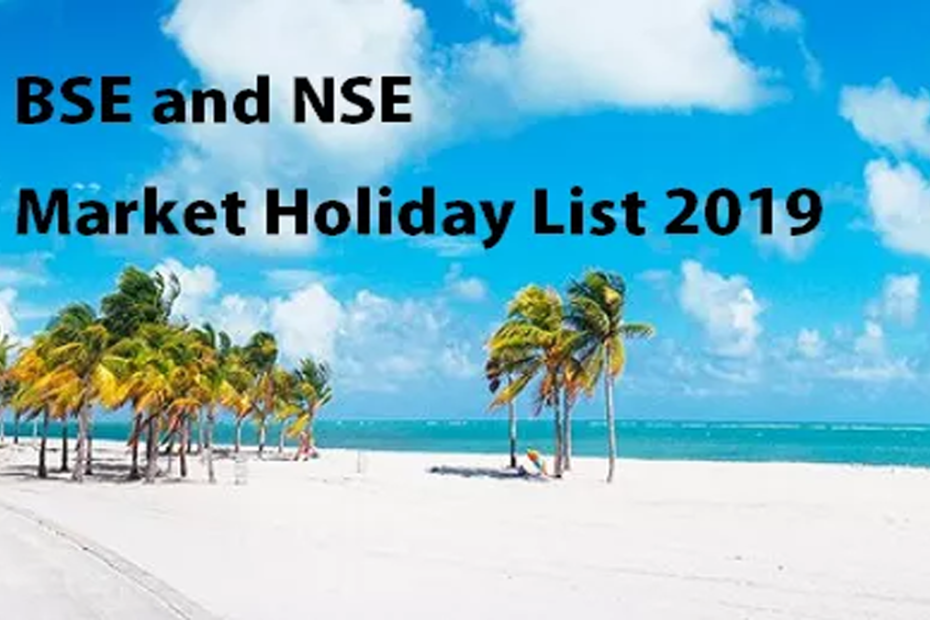 BSE and NSE Market Holiday List 2019