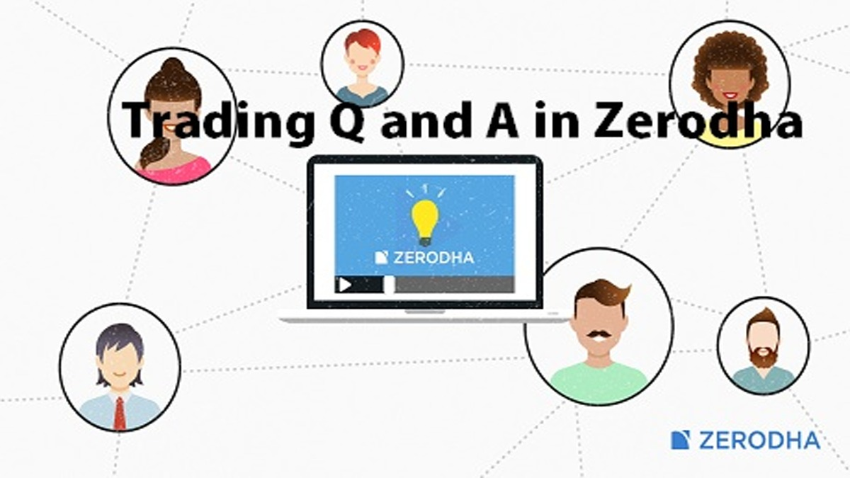 Trading Q and A in Zerodha-Usage Steps
