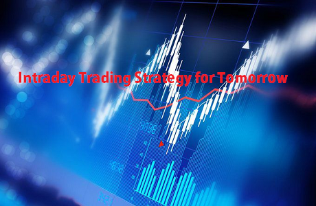 2019's Stocks Intraday Trading Strategy for Tomorrow
