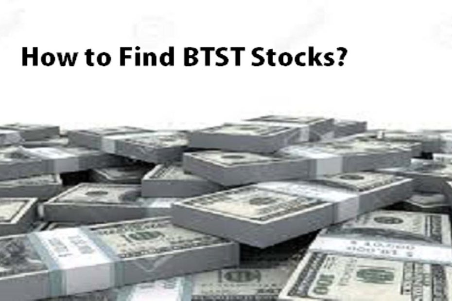 How to Find BTST Stocks