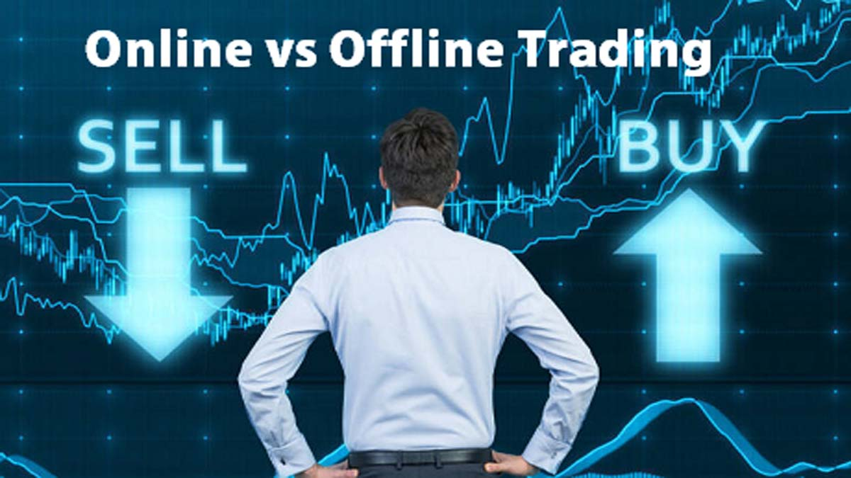 Top 7 Differences Between Online vs Offline Trading