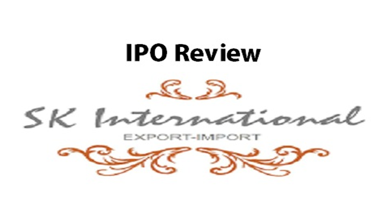 SK International Export IPO Review, issue details, price