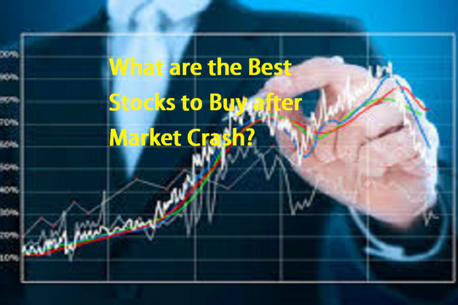 What are the Best Stocks to Buy after Market Crash